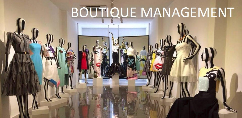 BOUTIQUE MANAGEMENT